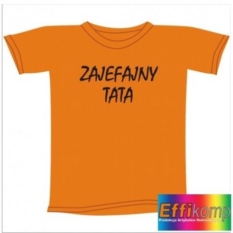 Śmieszna koszulka ZAJEFAJNY TATA