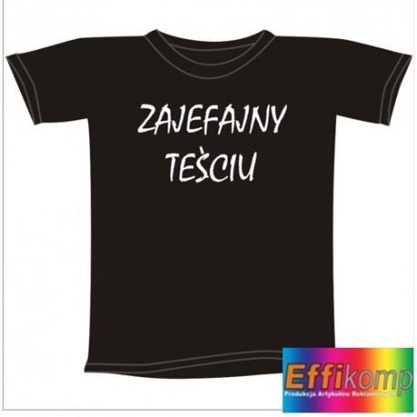 Śmieszna koszulka ZAJEFAJNY TEŚCIU