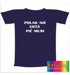 Śmieszna koszulka POLAK NIE KAKTUS