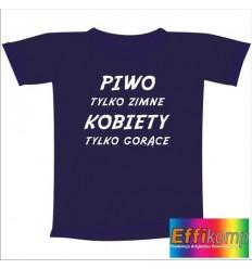 Śmieszna koszulka PIWO TYLKO ZIMNE...