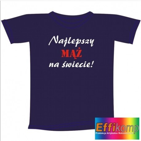 Śmieszna koszulka NAJLEPSZY MĄŻ NA ŚWIECIE