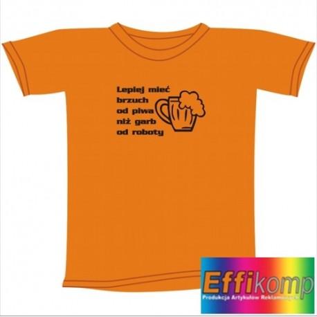 Śmieszna koszulka LEPIEJ MIEĆ BRZUCH OD PIWA...