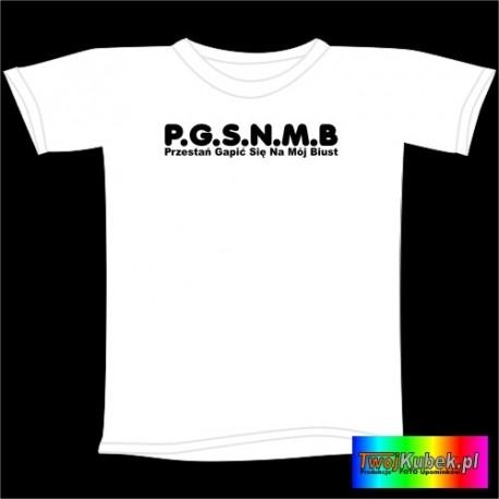 Śmieszna koszulka P.G.S.N.M.B.