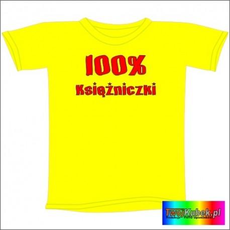 Śmieszna koszulka 100% KSIĘŻNICZKI