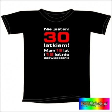 Śmieszna koszulka na 30 URODZINY