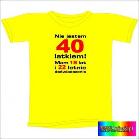 Śmieszna koszulka na 40 URODZINY