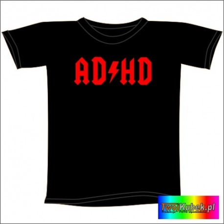 Śmieszna koszulka ADHD