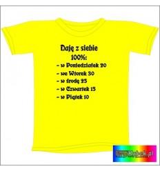 Śmieszna koszulka DAJĘ Z SIEBIE 100%