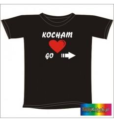 Śmieszna koszulka KOCHAM GO