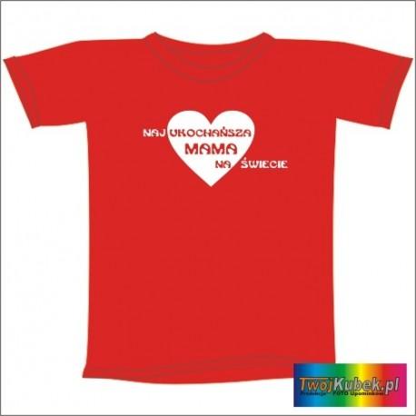 Śmieszna koszulka NAJUKOCHAŃSZA MAMA