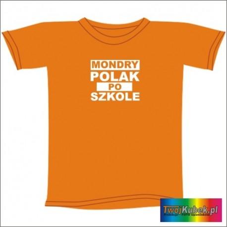 Śmieszna koszulka MONDRY POLAK PO SZKOLE