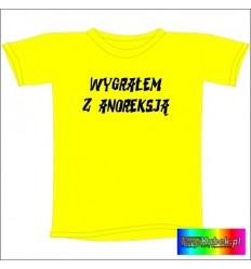 Śmieszna koszulka WYGRAŁEM Z ANOREKSJĄ
