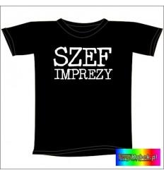 Śmieszna koszulka SZEF IMPREZY